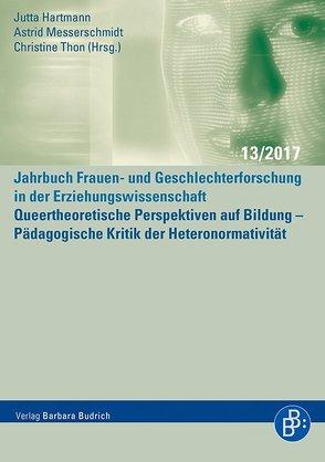 Queertheoretische Perspektiven auf Bildung von Hartmann,  Jutta, Messerschmidt,  Astrid, Thon,  Christine