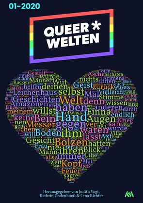 Queer*Welten von Dodenhoeft,  Kathrin, Hodes,  James Mendez, Juretzki,  Annette, Nicolaisen,  Jasper, Richter,  Lena, Vogt,  Judith C., Zabini,  Anna