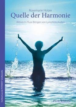 Quelle der Harmonie von Holzer,  Rosemarie