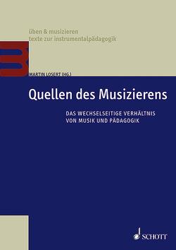 Quellen des Musizierens von Losert,  Martin