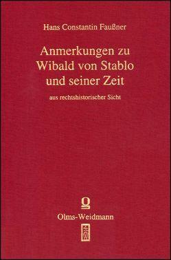 Quellen und Erörterungen zu Wibald von Stablo von Faußner,  Hans Constantin