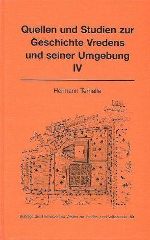 Quellen und Studien zur Geschichte Vredens und seiner Umgebung IV von Terhalle,  Hermann