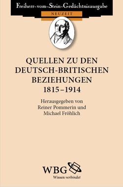 Quellen zu den deutsch-britischen Beziehungen 1815 – 1914 von Baumgart,  Winfried, Fröhlich,  Michael, Pommerin,  Reiner, Sanderson,  George N.