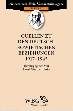 Quellen zu den deutsch-sowjetischen Beziehungen 1917 – 1945 von Linke,  Horst