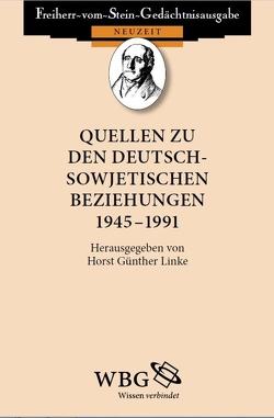 Quellen zu den deutsch-sowjetischen Beziehungen 1945 – 1991 von Baumgart,  Winfried, Linke,  Horst
