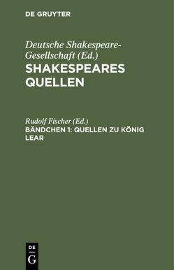 Quellen zu König Lear von Fischer,  Rudolf