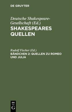 Quellen zu Romeo und Julia von Fischer,  Rudolf