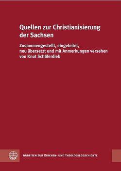 Quellen zur Christianisierung der Sachsen von Schäferdiek,  Knut