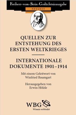 Quellen zur Entstehung des Ersten Weltkrieges von Baumgart,  Winfried, Hölzle,  Erwin
