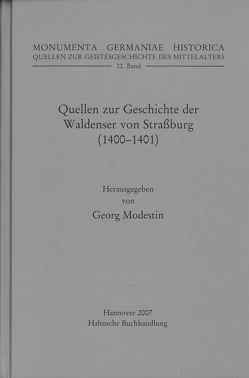 Quellen zur Geschichte der Waldenser von Straßburg (1400-1401) von Modestin,  Georg