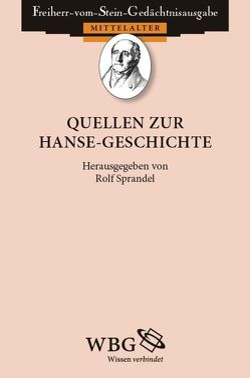 Quellen zur Hanse-Geschichte von Sprandel,  Rolf
