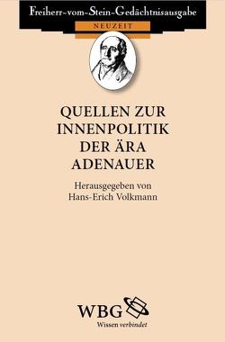 Quellen zur Innenpolitik der Ära Adenauer von Baumgart,  Winfried, Volkmann,  Hans-Erich