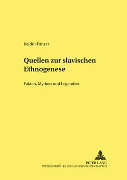 Quellen zur slavischen Ethnogenese von Panzer,  Baldur