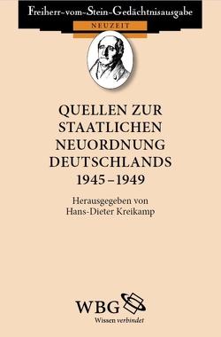 Quellen zur staatlichen Neuordnung Deutschlands 1945 – 1949 von Kreikamp,  Hans-Dieter