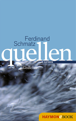 quellen von Schmatz,  Ferdinand