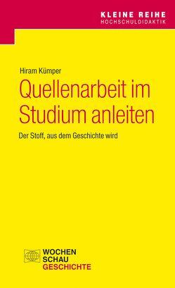 Quellenarbeit im Studium anleiten von Kümper,  Hiram