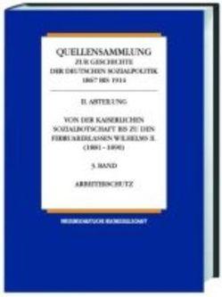 Quellensammlung zur Geschichte der deutschen Sozialpolitik 1867-1914 von Born,  Karl E, Henning,  Hansjoachim, Rassow,  Peter, Tennstedt,  Florian
