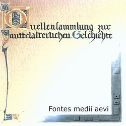 Quellensammlung zur mittelalterlichen Geschichte von Bogon,  Winfried, Mueller,  Thomas, Pentzel,  Alexander