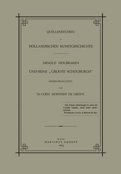 Quellenstudien zur Holländischen Kunstgeschichte von Houbraken,  Arnold
