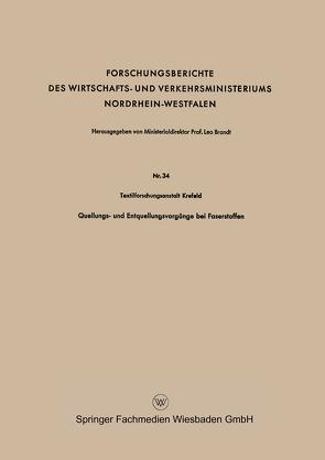 Quellungs- und Entquellungsvorgänge bei Faserstoffen von Textilforschungsanstalt Krefeld