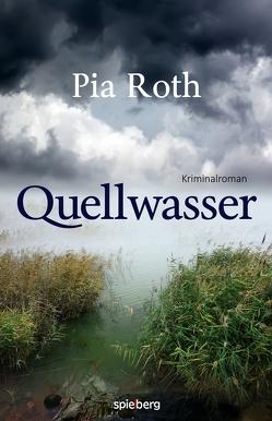 Quellwasser von Roth,  Pia