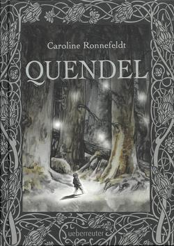 Quendel von Ronnefeldt,  Caroline