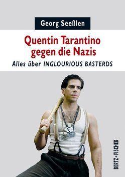 Quentin Tarantino gegen die Nazis von Seeßlen,  Georg