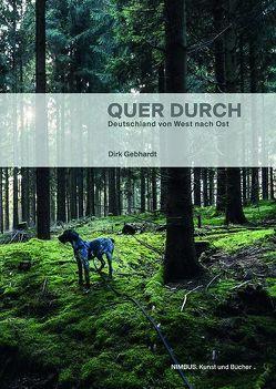 Quer durch von Gebhardt,  Dirk