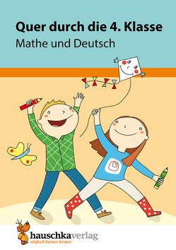 Quer durch die 4. Klasse, Mathe und Deutsch – Übungsblock von Greune,  Mascha, Harder,  Tina