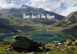 Quer durch die Alpen / CH-Version (Tischkalender 2018 DIN A5 quer) von Del Luongo,  Claudio