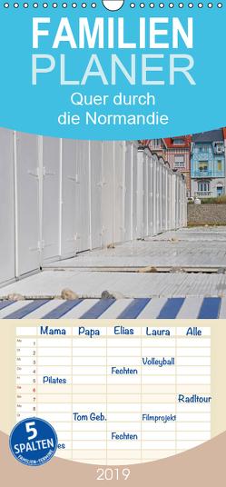 Quer durch die Normandie – Familienplaner hoch (Wandkalender 2019 , 21 cm x 45 cm, hoch) von Ratzer,  Reinhold