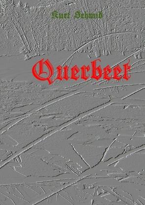 Querbeet von Hanebuth,  Fidus, Schmid,  Kurt
