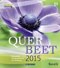 Querbeet 2015 (6) von Bode,  Tobias, Nitsche,  Sabrina, Rundfunk,  Bayrischer, Schade,  Julia