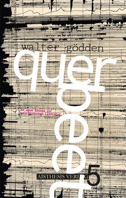 querbeet 5 von Goedden,  Walter