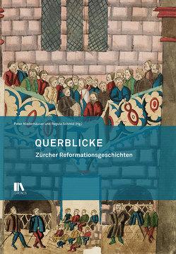 Querblicke von Niederhäuser,  Peter, Schmid,  Regula