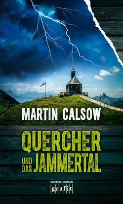 Quercher und das Jammertal von Calsow,  Martin