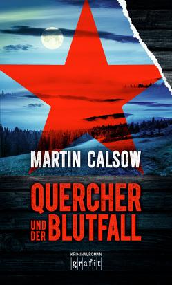 Quercher und der Blutfall von Calsow,  Martin