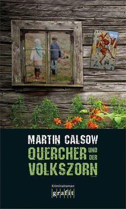 Quercher und der Volkszorn von Calsow,  Martin