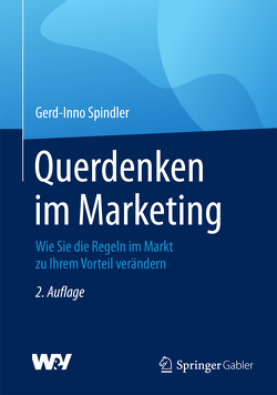Querdenken im Marketing von Spindler,  Gerd-Inno
