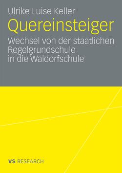 Quereinsteiger von Keller,  Ulrike Luise