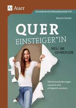 Quereinster-in – neu im Lehrerjob von Sander,  Manon