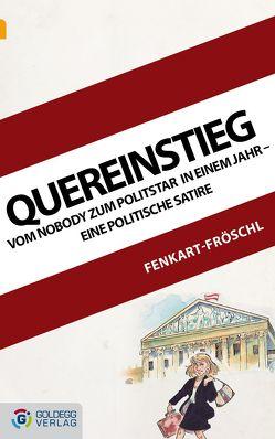 Quereinstieg von Fenkart-Fröschl,  Gerhard