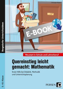 Quereinstieg leicht gemacht: Mathematik von Maitzen,  Christoph