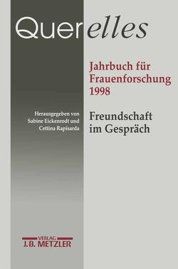 Querelles. Jahrbuch für Frauenforschung 1998 von Eickenrodt,  Sabine, Rapisarda,  Cettina