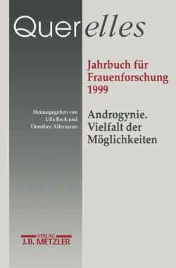 """Querelles. Jahrbuch für Frauenforschung 1999. von """"Ergebnisse der Frauenforschung an der Freien Universität Berlin"""", Alfermann,  Dorothee, Bock,  Ulla"""