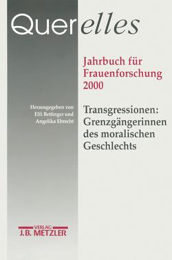 """Querelles. Jahrbuch für Frauenforschung 2000 von """"Ergebnisse der Frauenforschung an der Freien Universität Berlin"""", Bettinger,  Elfi, Ebrecht,  Angelika"""