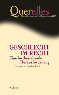 Querelles. Jahrbuch für Frauen- und Geschlechterforschung / Geschlecht im Recht von Rudolf,  Beate, Runge,  Anita