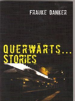 Querwärts…Stories