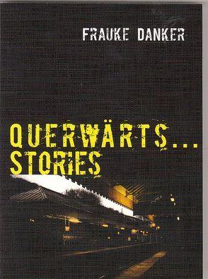 Querwärts…Stories