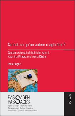 Qu'est-ce qu'un auteur maghrébin? von Bugert,  Ines